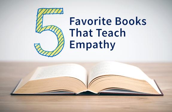5 Favorite Books That Teach Empathy