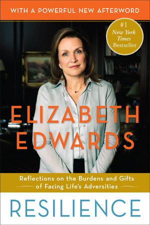Resilience: Reflections on the Burdens & Gifts of Facing Life's Adversities book cover