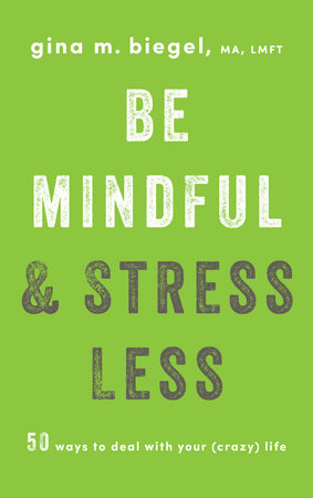 Be Mindful and Stress Less book cover