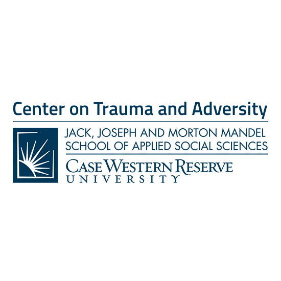 Center on Trauma and Adversity - Case Western Reserve University
